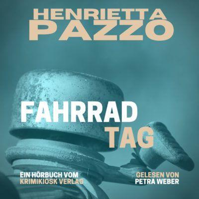 Henrietta Pazzo – Fahrradtag. Barbara Mannotts 9. Fall