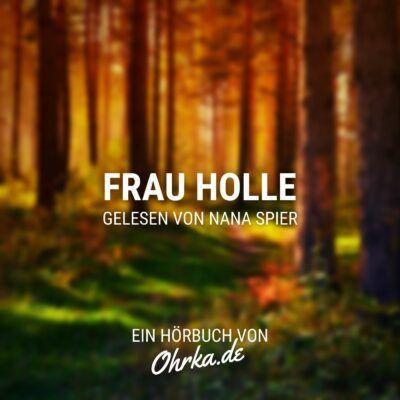 Brüder Grimm – Frau Holle