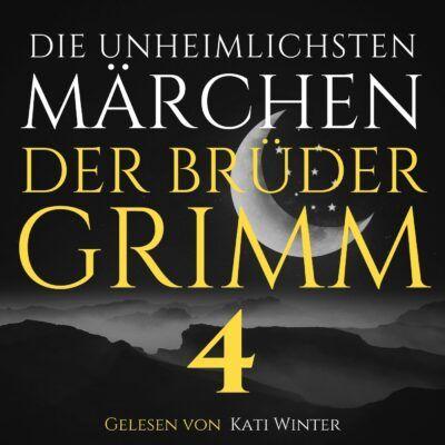 Die unheimlichsten Märchen der Brüder Grimm 4
