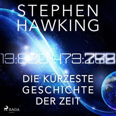 Stephen Hawking – Die kürzeste Geschichte der Zeit