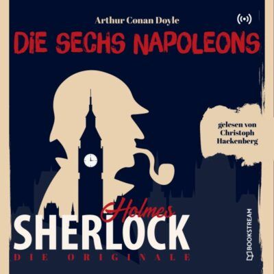 Sherlock Holmes Klassiker (31) – Die sechs Napoleons