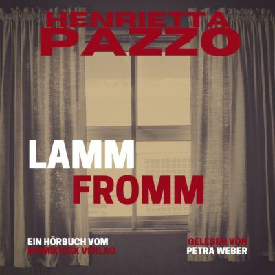 Henrietta Pazzo – Lammfromm. Barbara Mannotts 12. Fall
