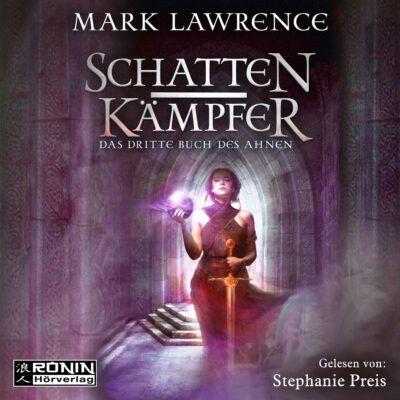 Mark Lawrence – Schattenkämpfer. Das dritte Buch des Ahnen