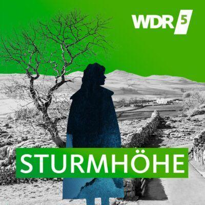 Emily Brontë – Sturmhöhe | WDR 5 Hörbuch