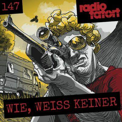 ARD Radio-Tatort (147) – Wie, weiß keiner