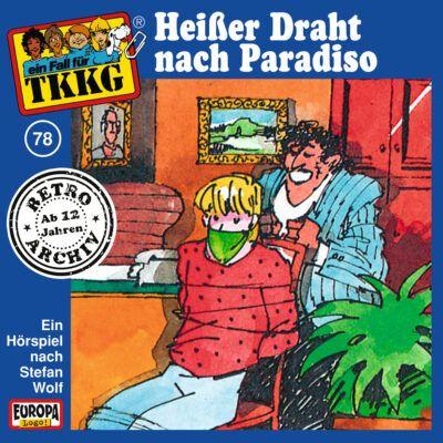 TKKG (078) – Heißer Draht nach Paradiso