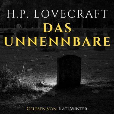 H. P. Lovecraft – Das Unnennbare