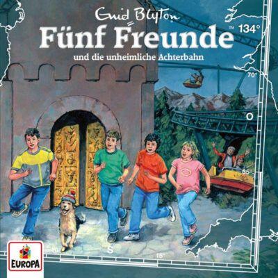 Fünf Freunde (134) – und die unheimliche Achterbahn