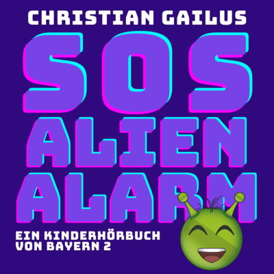 Christian Gailus – SOS Alien-Alarm   radioMikro Hörbuch