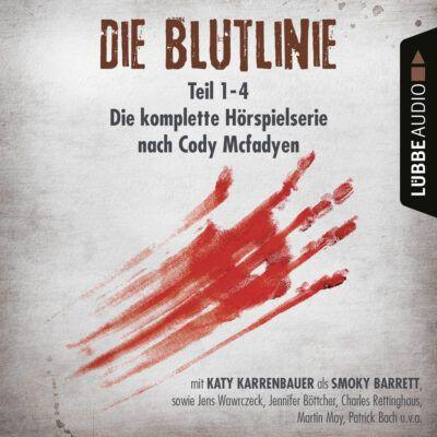 Cody Mcfadyen – Die Blutlinie. Die komplette Hörspielserie