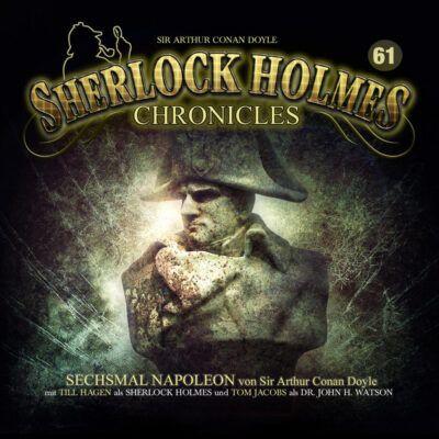 Sherlock Holmes Chronicles (61) – Sechsmal Napoleon