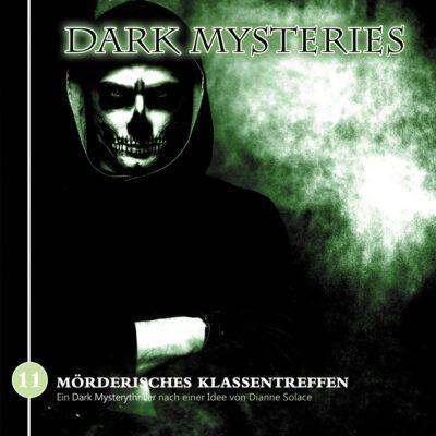 Dark Mysteries (11) – Mörderisches Klassentreffen
