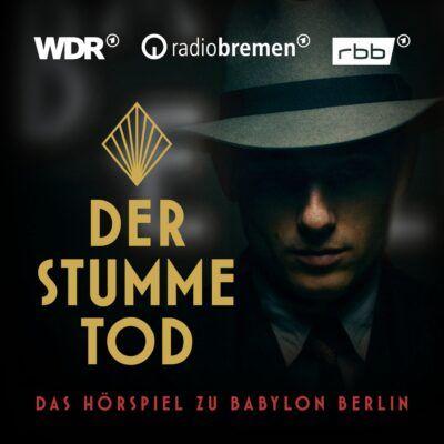 Der stumme Tod – Das Hörspiel zu Babylon Berlin (Staffel 2)