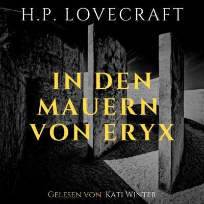 H. P. Lovecraft – In den Mauern von Eryx