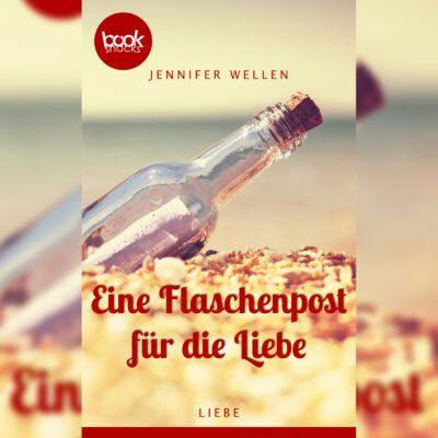 Jennifer Wellen – Eine Flaschenpost für die Liebe