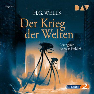 H. G. Wells – Der Krieg der Welten | Bayern 2 Hörbuch