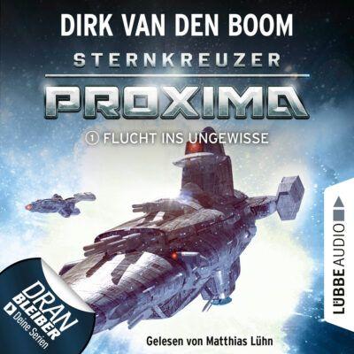 Sternkreuzer Proxima (01) – Flucht ins Ungewisse