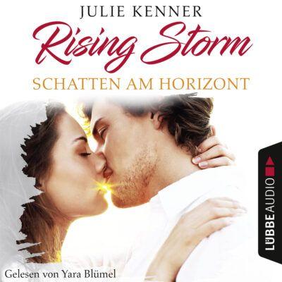 Julie Kenner – Schatten am Horizont (Rising Storm 1)