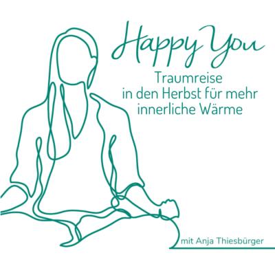 Traumreise in den Herbst für mehr innerliche Wärme   Meditation mit Anja Thiesbürger