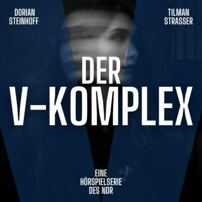 Dorian Steinhoff & Tilman Strasser – Der V-Komplex