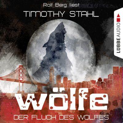 Timothy Stahl – Der Fluch des Wolfes