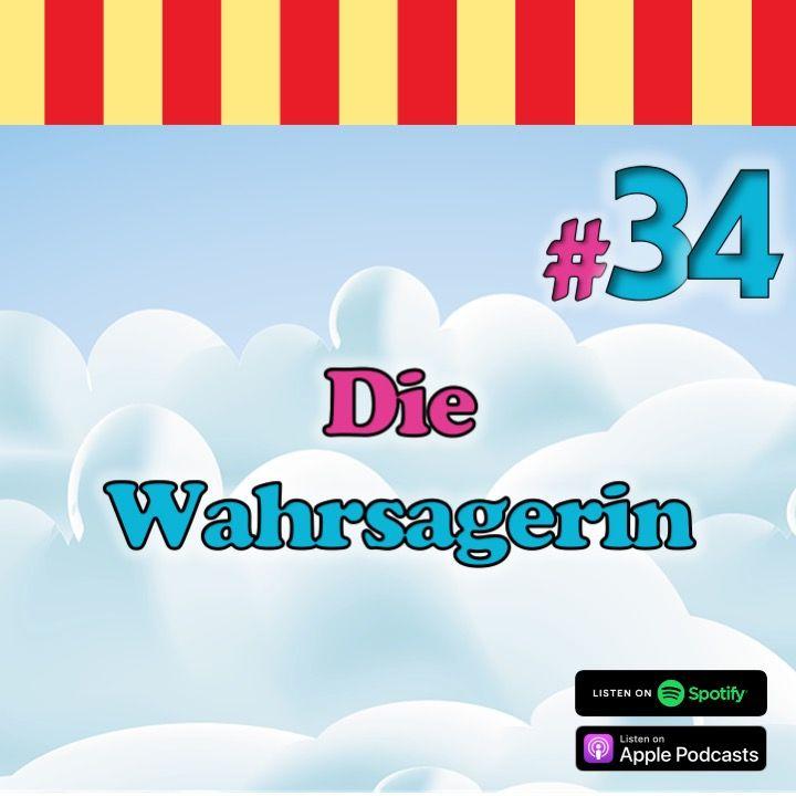 #34 – Die Wahrsagerin