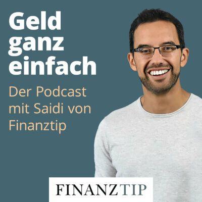 Geld ganz einfach – Der Podcast mit Saidi von Finanztip