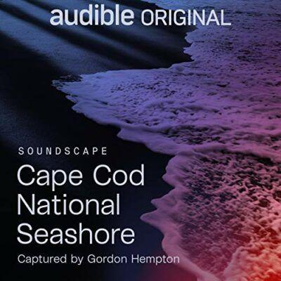 Audible Sleep: Cape Cod National Seashore | Meeresrauschen zum Einschlafen