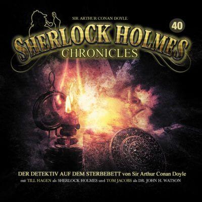 Sherlock Holmes Chronicles (40) – Der Detektiv auf dem Sterbebett