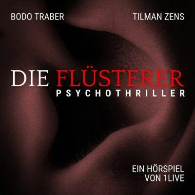 Bodo Traber und Tilman Zens – Die Flüsterer | 1LIVE Krimi