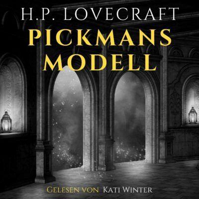 H. P. Lovecraft – Pickmans Modell