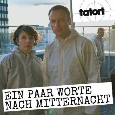 Tatort – Ein paar Worte nach Mitternacht