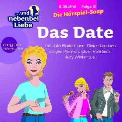 … und nebenbei Liebe (12) – Das Date