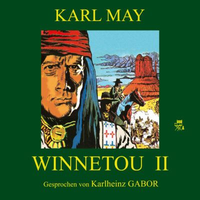 Karl May – Winnetou II