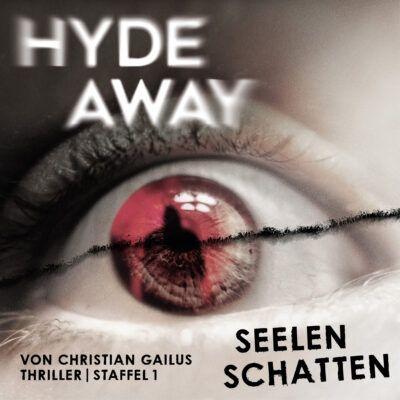 Hyde Away – Seelenschatten. Die komplette 1. Staffel