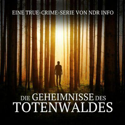 Die Geheimnisse des Totenwaldes | True Crime