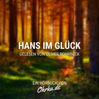Brüder Grimm – Hans im Glück