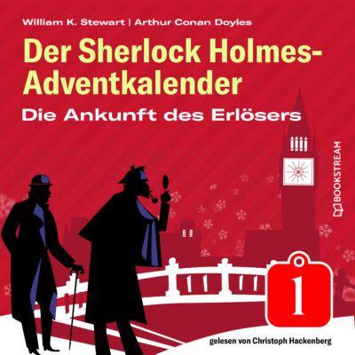 Sherlock Holmes Adventskalender – Die Ankunft des Erlösers
