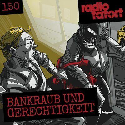 ARD Radio-Tatort (150) – Bankraub und Gerechtigkeit