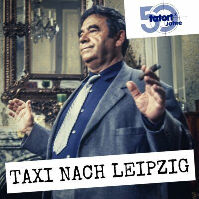 Tatort Klassiker – Taxi nach Leipzig